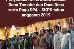 Penyerahan DIPA Daftar Alokasi Dana Transfer dan Dana Desa serta Pagu DPA - SKPD Tahun 2019